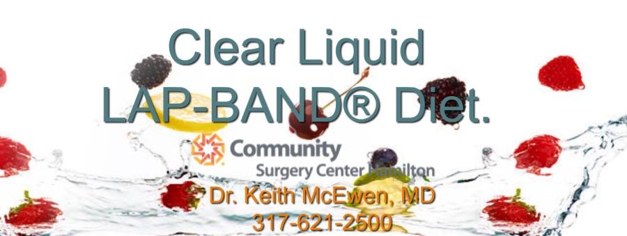 Clear Liquid LAP-BAND®Diet.